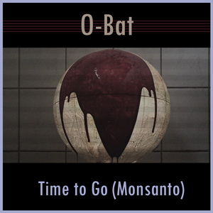 Time to Go (Monsanto)